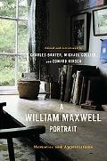 William Maxwell Portrait Memories and Appreciations