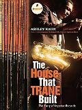 House That Trane Built The Story of Impulse Records