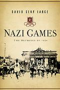 Nazi Games The Olympics of 1936