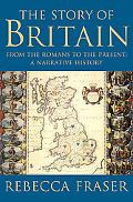 Story Of Britain From The Romans To The Present A Narrative History