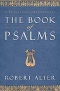 The Book of Psalms: A Translation with Commentary