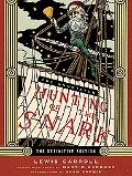 Annotated Hunting of the Snark The Full Text of Lewis Carroll's Great Nonsense Epic The Hunt...