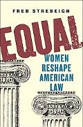 Equal: Women Reshape American Law