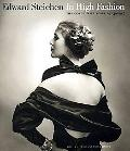 Edward Steichen - in High Fashion