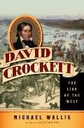David Crockett : The Lion of the West