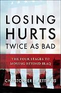 Losing Hurts Twice as Bad