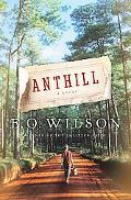 Anthill: A Novel