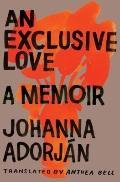 Exclusive Love : A Memoir