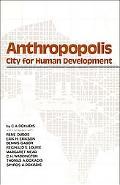 Anthropopolis City for Human Development