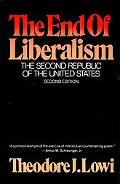 End of Liberalism The Second Republic of the United States