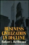 Business Civilization in Decline