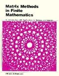 Matrix Methods in Finite Mathematics An Introduction With Applications to Business and Industry