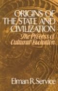 Origins of the State and Civilization: The Process of Cultural Evolution