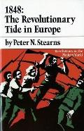 1848 The Revolutionary Tide in Europe