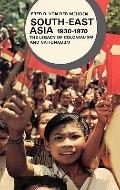 South East Asia, 1930-1970: The Legacy of Colonialism and Nationalism - Fred R. Von Der Mehd...