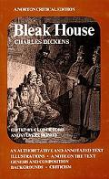 Bleak House An Authoritative and Annotated Text, Illustrations, a Note on the Text, Genesis ...