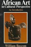 African Art in Cultural Perspective An Introduction