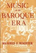 Music in the Baroque Era, from Monteverdi to Bach.