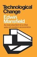 Technological Change - Edwin Mansfield - Paperback - Abridged