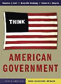 American Government: Power and Purpose (Full Tenth Edition (with policy chapters) - 2008 Ele...