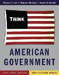 American Government: Power and Purpose (Core Tenth Edition (without policy chapters) - 2008 ...