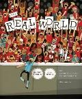 Real World : An Introduction to Sociology