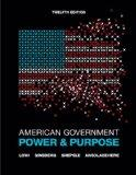 American Government: Power and Purpose (Full Twelfth Edition (with policy chapters))