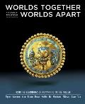 Worlds Together, Worlds Apart: A History of the World: From the Beginnings of Humankind to t...