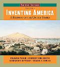 Inventing America: A History of the United States (Second Edition)  (Vol. 1)