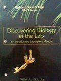 Discovering Biology in the Lab (An Introductory Labratory Manual, Fitchburg State College Li...