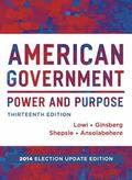 American Government : Power and Purpose