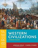 Western Civilizations: Their History & Their Culture (Brief Fourth Edition)  (Vol. One-Volume)