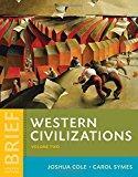 Western Civilizations: Their History & Their Culture (Brief Fourth Edition)  (Vol. 2)