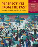 Perspectives from the Past: Primary Sources in Western Civilizations (Sixth Edition)  (Vol. 2)