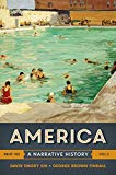 America: A Narrative History (Brief Tenth Edition)  (Vol. 2)