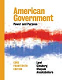 American Government: Power and Purpose (Fourteenth Core Edition)