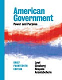 American Government: Power and Purpose (Brief Fourteenth Edition)