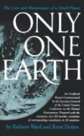 Only One Earth: The Care and Maintenance of a Small Planet - Barbara Ward - Paperback