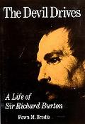 Devil Drives A Life of Sir Richard Burton