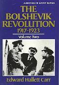 Bolshevik Revolution, 1917-1923, Vol. 2 - Edward Hallett Hallett Carr