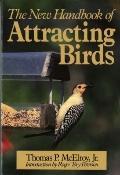 New Handbook of Attracting Birds