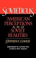 Sovieticus: American Perceptions and Soviet Realities