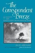 Correspondent Breeze: Essays on English Romanticism