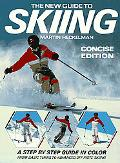 New Guide to Skiing Concise Edition
