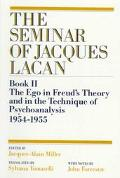 Seminar of Jacques Lacan Book II  The Ego in Freud's Theory and in the Technique of Psychoan...