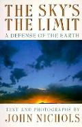 Sky's the Limit: A Defense of the Earth