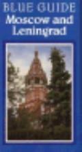Blue Guide Moscow & Leningrad - Evan Mawdsley - Paperback