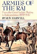 Armies of the Raj From the Mutiny to Independence, 1858-1947