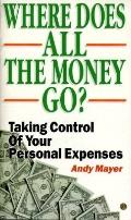 Where Does All the Money Go? Taking Control of Your Personal Expenses