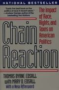 Chain Reaction The Impact of Race, Rights, and Taxes on American Politics